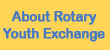 About Rotary Youth Exchange